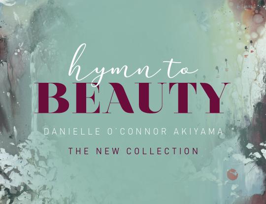 Danielle O'Connor Akiyama - Hymn to Beauty image