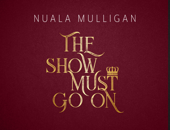 Nuala Mulligan - The Show Must Go On image