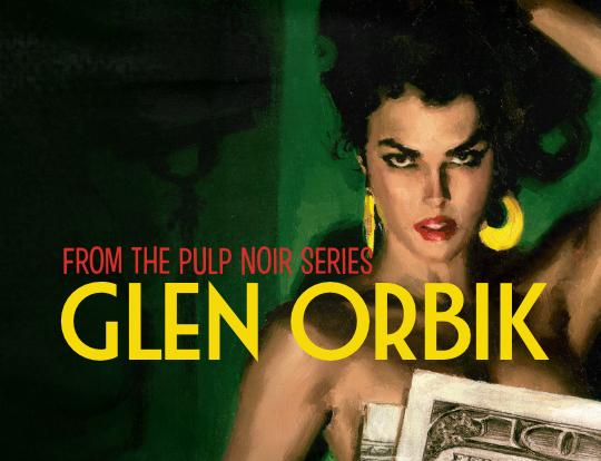Glen Orbik - Pulp Noir – classic covers image
