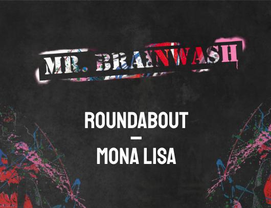 Mr Brainwash - Mona Lisa hits the street with Mr Brainwash image