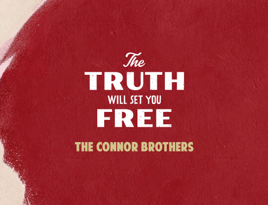 The Connor Brothers - The Truth Will Set You Free image
