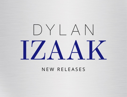 Dylan Izaak - New releases image